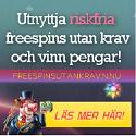 Spela Freespins utan insättning och vinn pengar